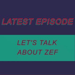 042 -  Let's talk about Zef