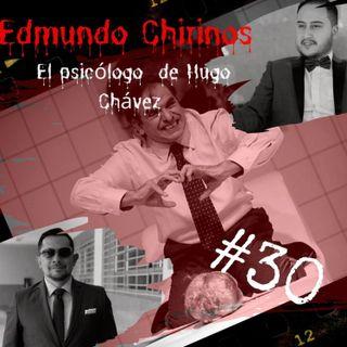 EDMUNDO CHIRINOS || SANGRE EN EL DIVAN || PSICOLOGO DE PRESIDENTES Y ASESINO