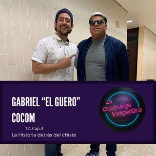 T2 Ep.4.- El Guero Cocom
