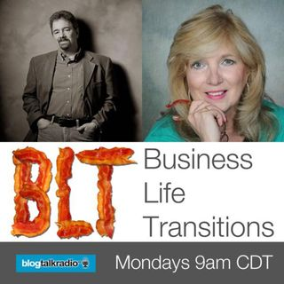 BLT - Business Life Transitions with guest Caroline Olinger