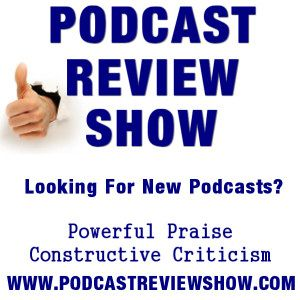Podcast Review Show