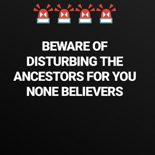 Episode 23 - 🚨 DISTURBING THE ANCESTORS