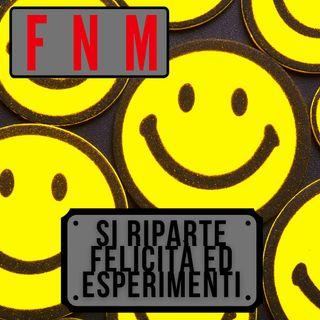 Felicità ed esperimenti: si riparte!