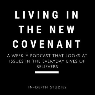 Episode 34: Divorce in the New Covenant Matthew 19.