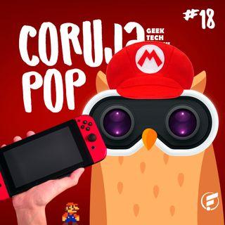 Coruja POP #18 Teorias do universo Nintendo!