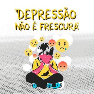 EP. 13 - 5 Gatilhos que podem desencadear a depressão
