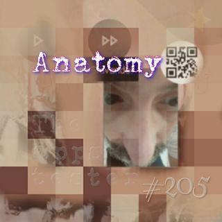 Anatomy (#205)