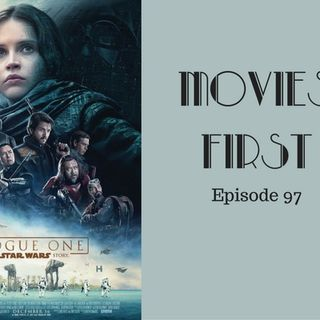 Rogue One: A Star Wars Story - Movies First with Alex First Episode 97