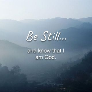 Be Still - Morning Manna #2697
