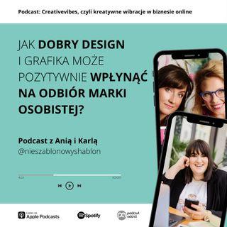 PODCAST #14: Jak dobry design i grafika może wpłynąć na odbiór marki osobistej? Rozmowa z Nieszablonowyshablon