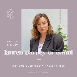 S05 Episode 239 | Ganni on the importance of action over labels & their 44 responsibility gameplan goals