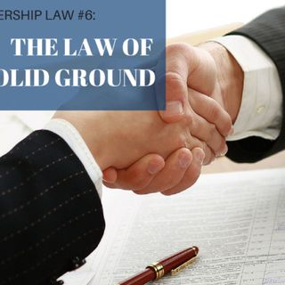 Law #6 Law of Solid Ground
