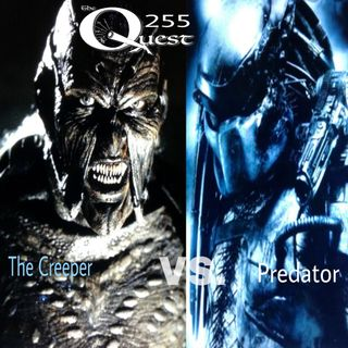 The Quest 255. The Creeper Vs. Predator