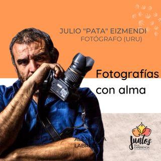Ep. 026 - Fotografías con alma junto a Pata Eizmendi