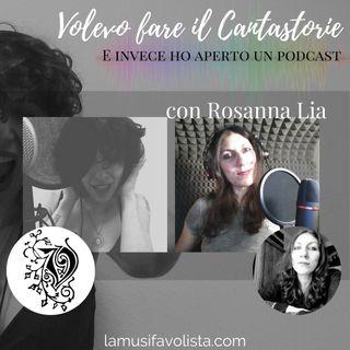 VOLEVO FARE IL CANTASTORIE - con Rosanna Lia