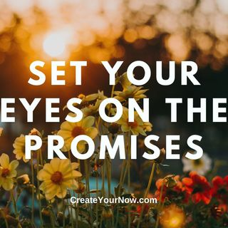 2306 Set Your Eyes on the Promises