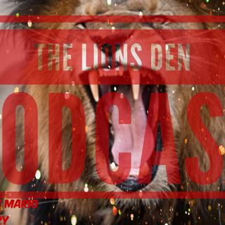 The Lions Den Podcast - Episode 13 - Fox and hounds Episode