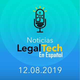 Noticias Legaltech 12.08.2019