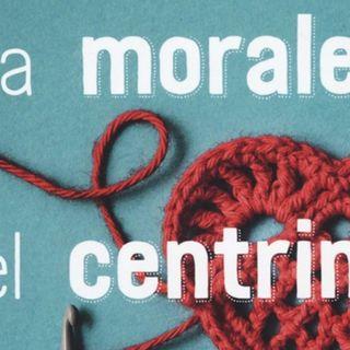 """Alberto Milazzo """"La morale del centrino"""""""