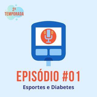 #T02E01 - Esportes e Diabetes