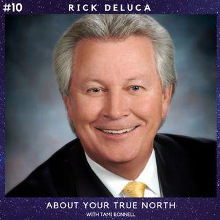 #10 - Rick DeLuca - Coach, Philanthropist
