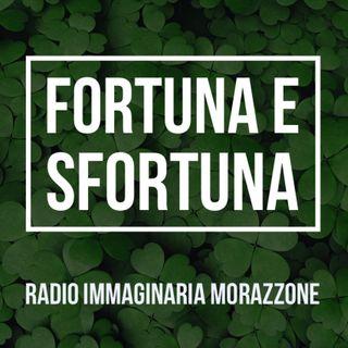 #mor Fortuna e sfortuna