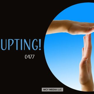 Whence Came You? - 0477 - Stop Interrupting!