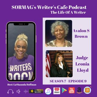 SORMAG's Writers Cafe Season SWC 07 Episode 9 - Avalon S Brown and Judge Leonia Lloyd