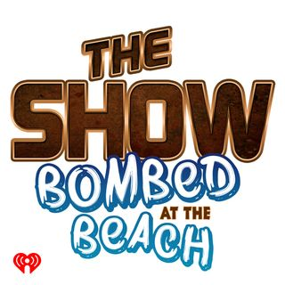 The Show Presents: Bombed at the Beach - St. Patrick's Day Edition