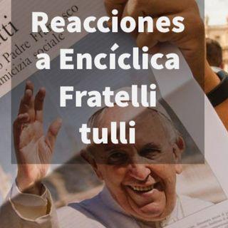 Episodio 362: Reaccion a encíclica Fratelli tutti sobre la Fraternidad y la amistad social🤷♀️ Musulman 😱Masoneria