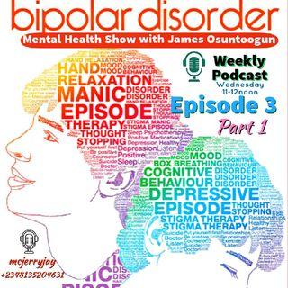 BIPOLAR DISORDER PART 1