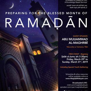 Preparing for the Month of Ramaḍān 2019