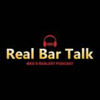 Real Bar Talk Podcast