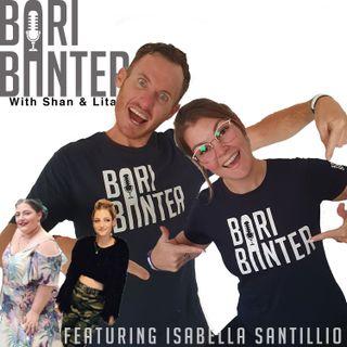 BARI BANTER #44 - Isabella Santilli