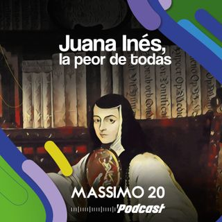 Juana Inés, la peor de todas