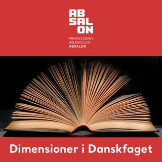 Afsnit 3: Den historiske dimension i danskfaget
