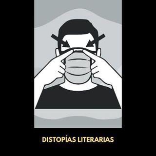 Distopías: Esos futuros indeseables