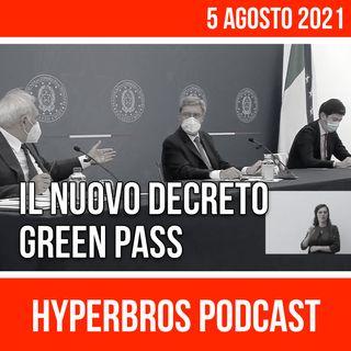 Il nuovo Decreto Green Pass