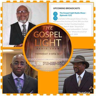 The Gospel Light Radio Show - (Episode 123)