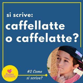 Ep. 33 - Caffellatte o caffelatte?