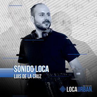 Luis de la Cruz - Loca Urban - 05-02-2021