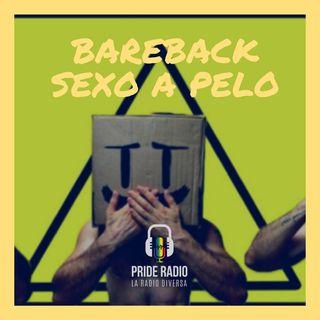 Bareback: Caras vemos, enfermedades no sabemos.