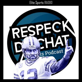 Respeck Da Chat, Episode 21: NFL Preview & Predictions, Aaron Rodgers Hate