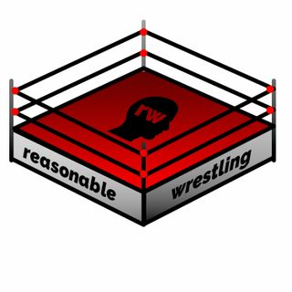 Reasonable Wrestling Ep 3