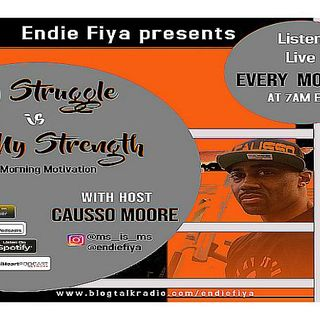 Ep. 15 My Struggle is My Strength with Causso Moore