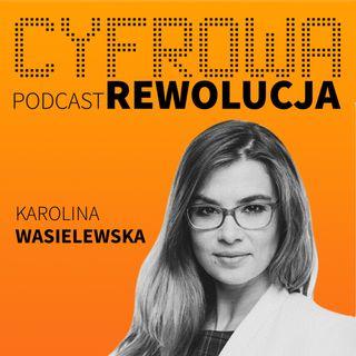 Cyfrodziewczyny a cyfrowa rewolucja. - Karolina Wasielewska
