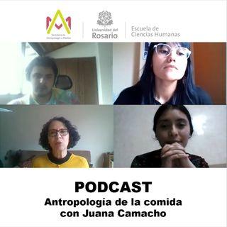 Antropología de la comida con Juana Camacho