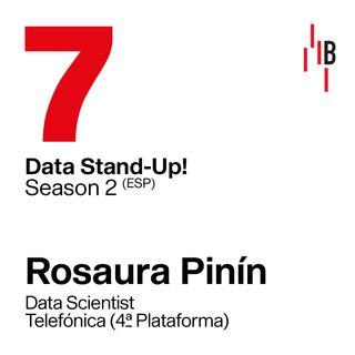 Rosaura Pinín · Data Scientist en Telefónica   //  Bedrock  @ LAPIPA_Studios