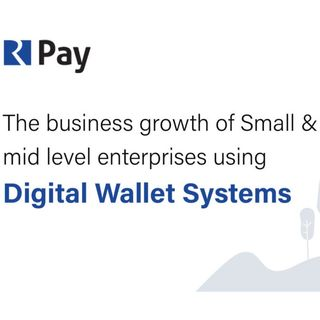 The Business Growth of Small and Mid Level Enterprises using Digital Wallet Systems