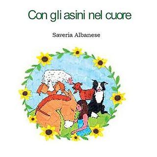 Con gli Asini nel Cuore di Saveria Albanese voci LaSymo e Roberto Forti